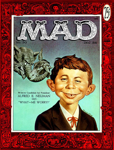 "<p>December, 1956 - The first cover that identified the ""face of <em>Mad</em>"" as Alfred E. Neuman. He'd appeared in previous issues with different names including Mel Haney and Melvin Cowznofski.</p>"