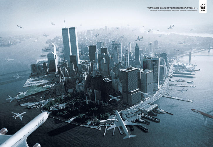 <p>Agency DDB Brazil created this campaign in 2009 on behalf of WWF. The ads were created to remind people of the scale of loss in the 2004 tsunami. To illustrate that scale, the agency chose to use the 9/11 attacks as a benchmark (the copy reads: &quot;The tsunami killed 100 times more people than 9/11. The planet is brutally powerful. Respect it. Preserve it&quot;). Needless to say, when the ads were seen in the U.S., they caused an uproar. The WWF organization initially tried to disown the ad but later admitted WWF Brazil had approved the ad, which ran once in a Brazilian paper and was submitted to an awards show.</p>