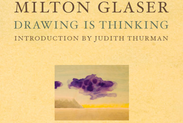 <p> <em>Milton Glaser: Drawing is Thinking</em> book<br /> The latest book by Glaser published in 2008 (and of course designed by him, too) uses his own drawings to show how art can be a form of meditation.</p>