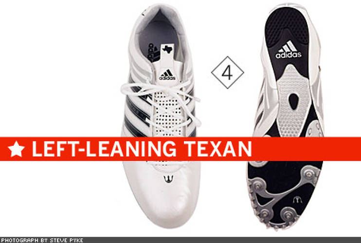 <p> Adidas made American 400-meter gold medalist—and Texan—Jeremy Wariner a racing spike called LONE STAR (4). Ironically (at least if you're a fan of Texas politics), the spike pattern leans a runner to the left. Why? On a track oval, there are no right turns, so the shoes provide leftward propulsion. The carbon nanotube sole is 20 times stronger than steel.  </p>