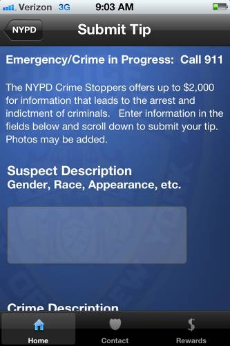 <p>Leading you to a section of the app wherein you can provide helpful details that may lead to an arrest. Goodbye tip line, hello tap line.</p>