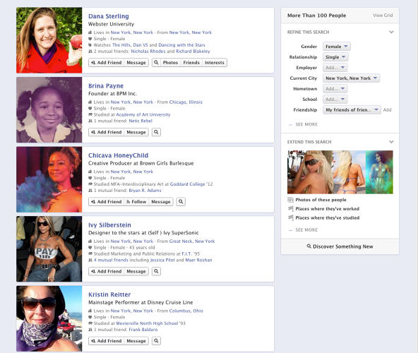 "<p>Example Searches: ""Single women who are friends with friends and live in New York City""</p>  <p>Who Else Is Doing This With Facebook's Data: <a href=&quot;http://&quot; target=&quot;_blank&quot;></a></p>"