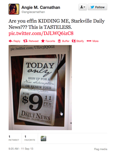 <p>The Starkville Daily News put out a poorly timed promotion today, offering a $9.11 monthly subscription. We called the paper, which confirmed the promo, and a spokesperson said it hadn't received any reactions.</p>