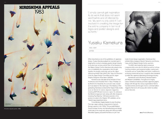 <p><strong>Yasaku Kamekura</strong><br /> &quot;Often described as one of the godfathers of Japanese design, Yusaku Kamekura was one of the founders of the Nippon Design Center and played an essential role in shaping the country's emerging graphic design industry in the post-war recovery period,&quot; Roberts says.</p>