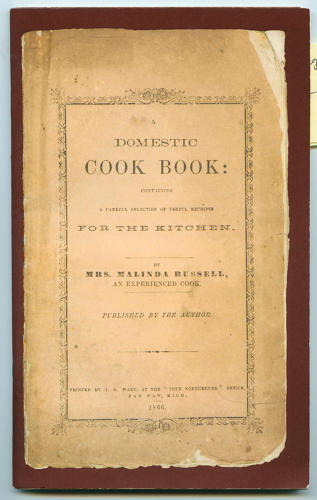 <p><em>A Domestic Cook Book: Containing a Careful Selection of Useful Receipts for the Kitchen</em>, by Malinda Russell<br /> Published by the author<br /> Printed by T.O. Ward, Paw Paw, Michigan, 1866<br /> Facsimile edition, Detroit: Inland Press, 2007<br /> 40 pages</p>