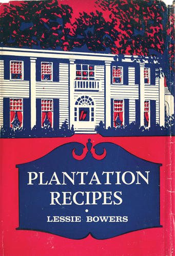 <p><em>Plantation Recipes</em><br /> Lessie Bowers<br /> New York: Speller and Sons, 1959<br /> 194 pages</p>