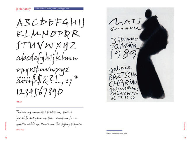 <p>The font, John Handy, is based on the designer's own handwriting.</p>