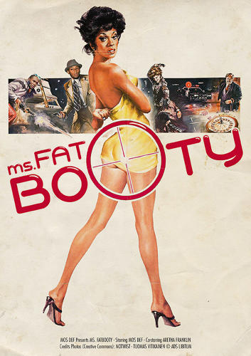 <p>Mos Def's &quot;Ms. Fat Booty&quot;</p>