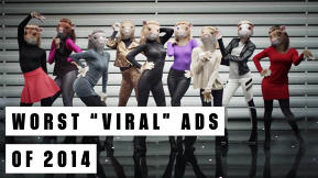 "The 5 Worst ""Viral"" Ads Of 2014"