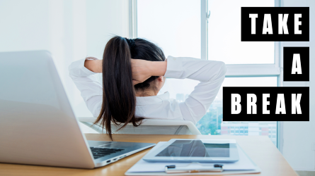 Are You Taking Breaks The Wrong Way?
